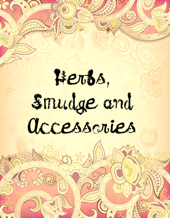 Herbs, Smudge & Accessories
